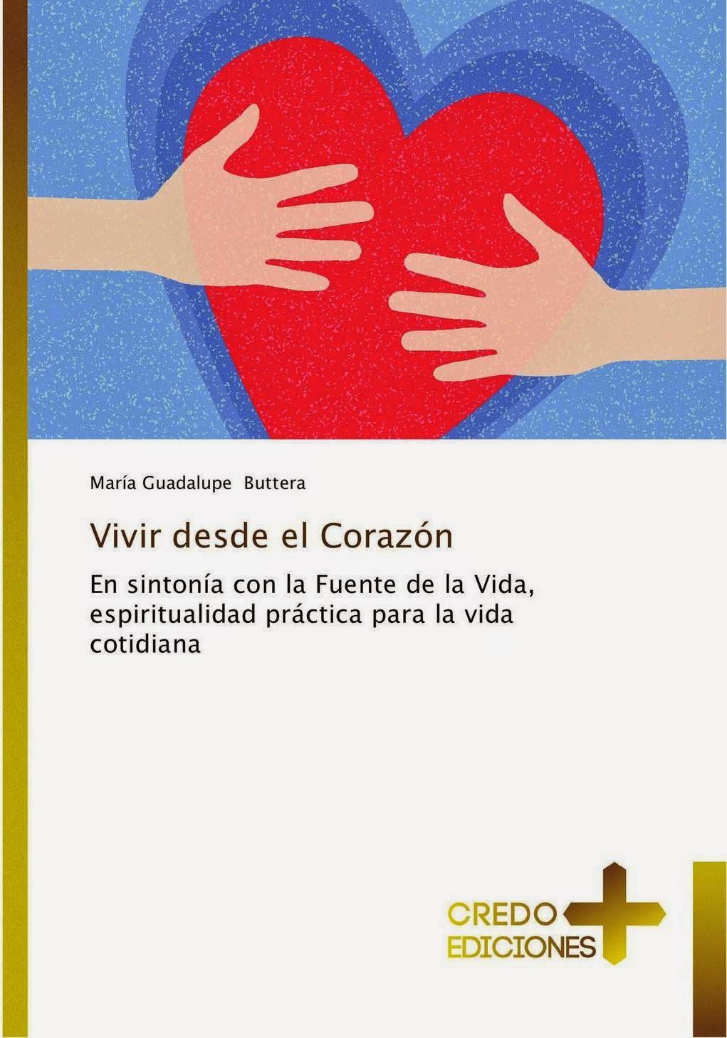 """Libro: """"VIVIR DESDE EL CORAZÓN"""""""