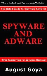 Spyware and Adware: Time-tested Tips for Spyware Removal