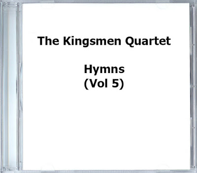 The Kingsmen Quartet-Hymns-Vol 5-