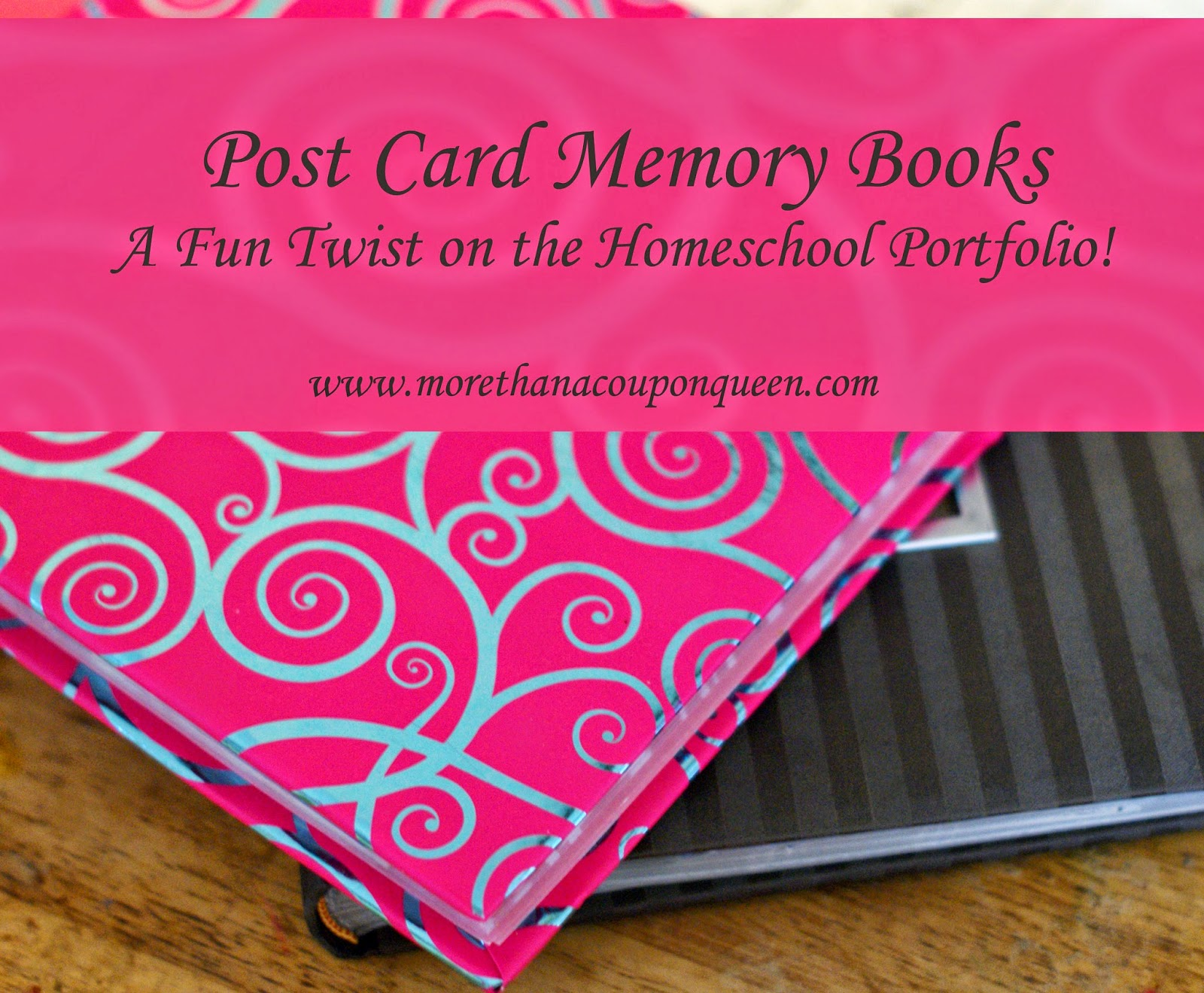 Post Card Memory Books - A Fun Twist on the Homeschool Portfolio