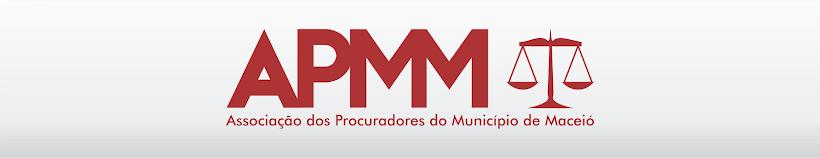 APMM - Associação dos Procuradores do Município de Maceió/AL