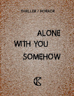 Alone With You Somehow