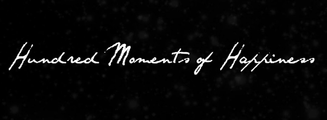 Hundred moments of happiness