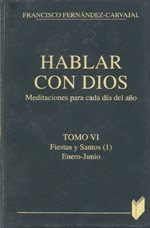 Meditacin del Evangelio diario (Hablar con Dios, de Fernndez-Carvajal)