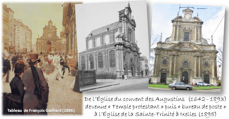 """Place de Brouckère - Eglise des Augustins (1642-1893) devenue successivement """"temple protestant"""", """"hôpital de campagne"""" puis """"bureau de poste"""", reconvertie en façade de l'église de la Sainte-Trinité à Ixelles (1895) - Bruxelles-Bruxellons"""