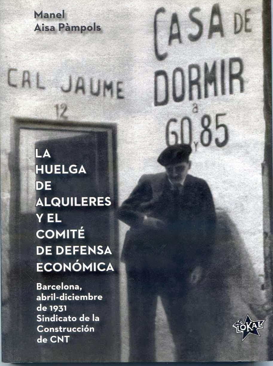 Manel Aisa Pàmpols publica un llibre sobre la vaga de lloguers del 1931 a Barcelona