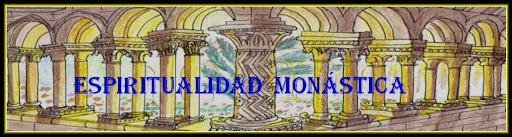 TEMAS DE ESPIRITUALIDAD MONÁSTICA
