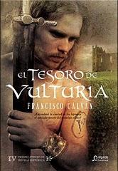 """El tesoro de Vulturia"" (2010) (Premio Ateneo de Sevilla de novela histórica)"