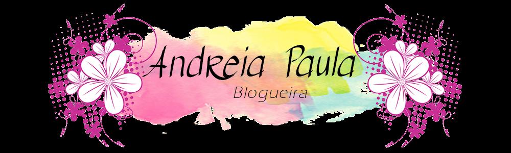Andreia Paula - Blogueira Evangélica