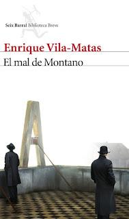 """""""El mal de Montano"""" - Enrique Vilas-Matas."""