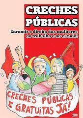 Cartilha: CRECHES PÚBLICAS - garantir o direito das mulheres ao trabalho e ao estudo