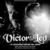 Lançamento: Victor E Leo Feat. Henrique E Juliano - 10 Minutos Longe De Você (Andrë Edit Remix 2015)