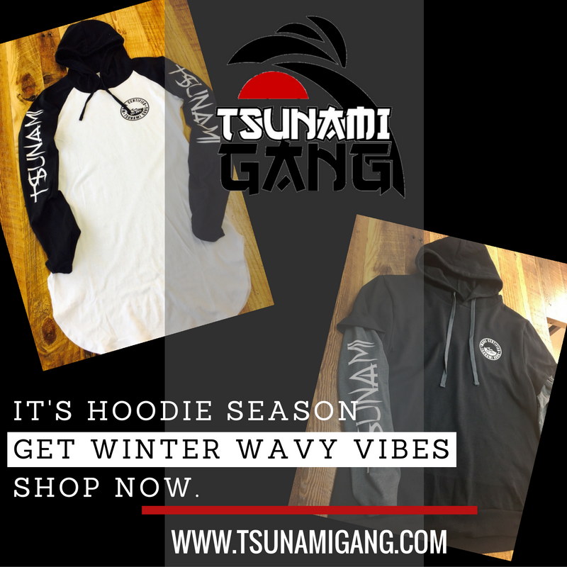 Sponsored by Tsunami Gang Clothing
