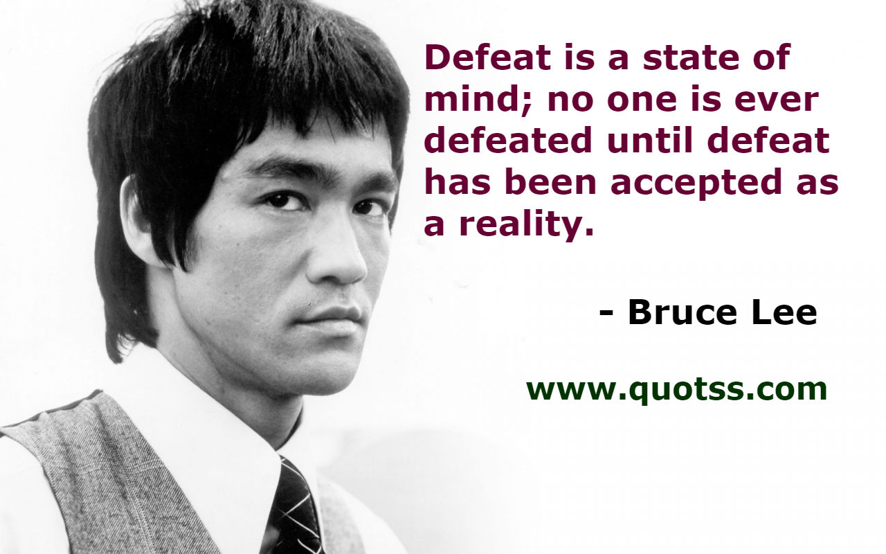 Image Quote on Quotss - Defeat is a state of mind; no one is ever defeated until defeat has been accepted as a reality. by