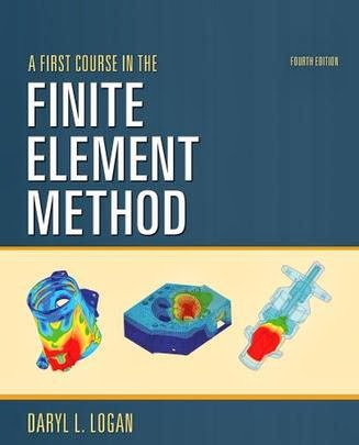 A First Course in the Finite Element Method (4th Edition) by Daryl L. Logan