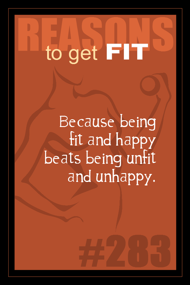 365 Reasons to Get Fit #283