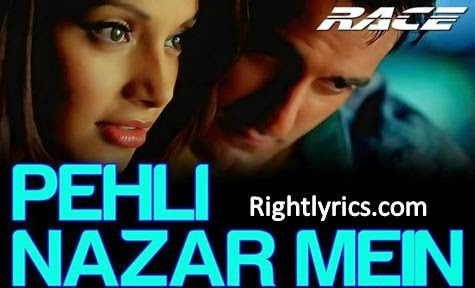 Pehli Nazar Mein Lyrics - Atif Aslam Song | Race (2008)