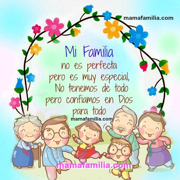 Mi familia es muy especial y no es perfecta pero así nos amamos ...