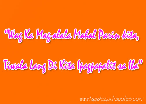 Love Quotes Tagalog For My Girlfriend New funny tagalog love