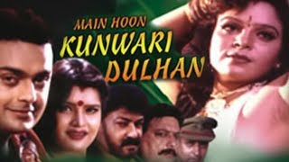 Movie Main Hoon Kuwari DulhanHot Hindi B-Grade Watch Online