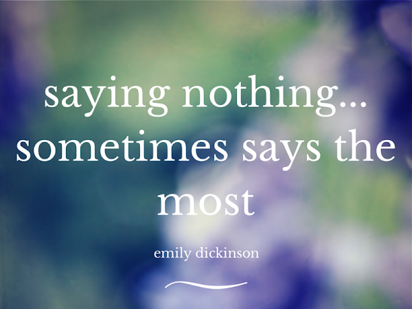 Silent Sunday: Emily Dickinson Quote