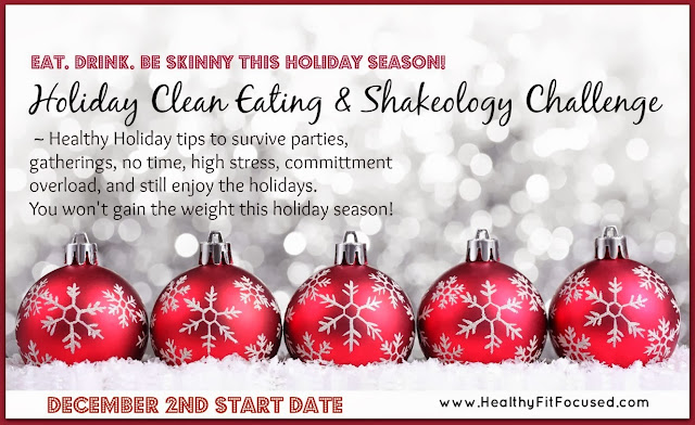 Clean Eating and Shakeology Challenge, www.healthyfitfocused.com