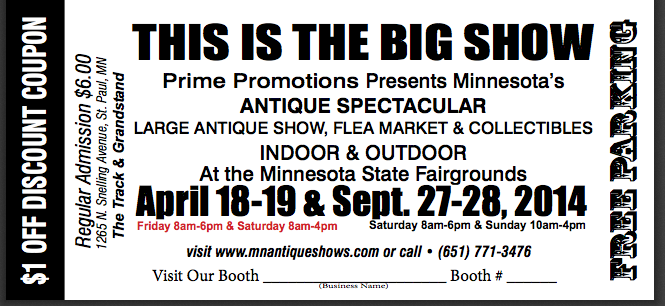 http://www.mnantiqueshows.com//mnantiqueshows.com~/Files/2014/Coupon2014B.pdf
