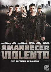 Baixar Filme Amanhecer Violento [2012] (Dual Audio)