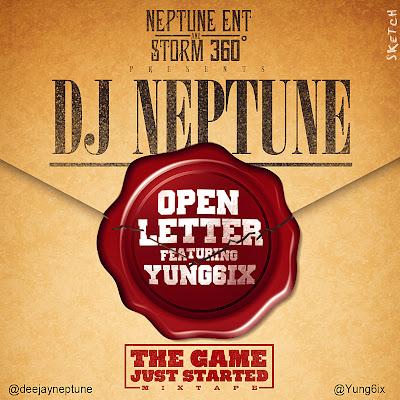 Dj Neptune -  Open Letter (Cover) ft Yung6ix
