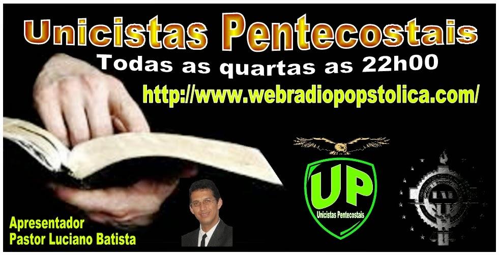 .Programa Unicistas Pentecostais