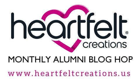HEARTFELT CREATIONS MONTHLY BLOG HOP TEAM
