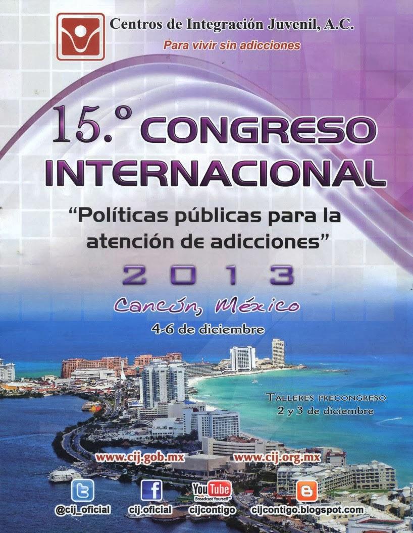 """Congreso Internacional sobre """"Políticas Públicas para la atención de adicciones"""""""