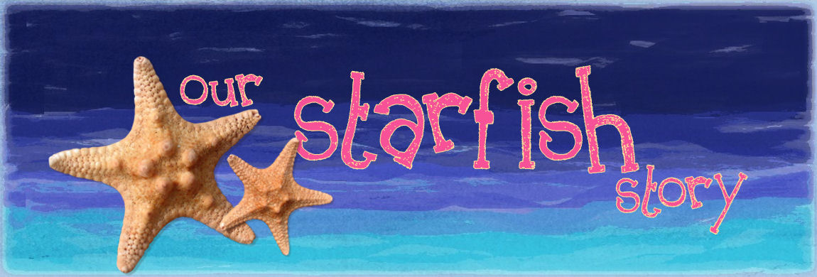 Our Starfish Story