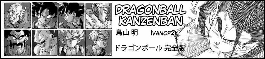 Ivanof2k; Manga Dragonball Kanzenban