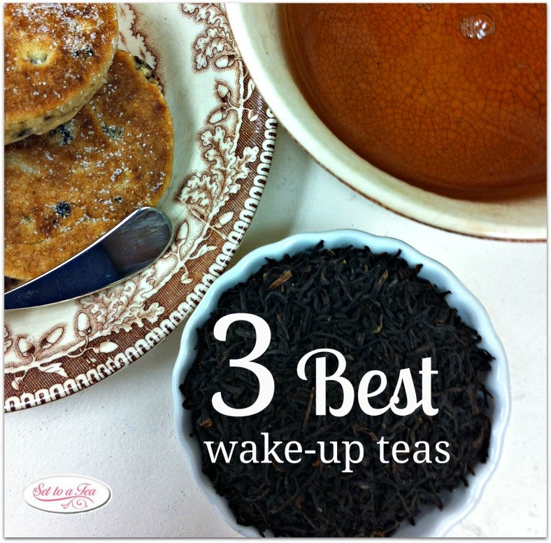 3 Favorite Wake-Up teas!