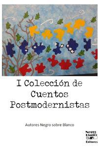 I COLECCIÓN DE CUENTOS POSTMODERNISTAS.