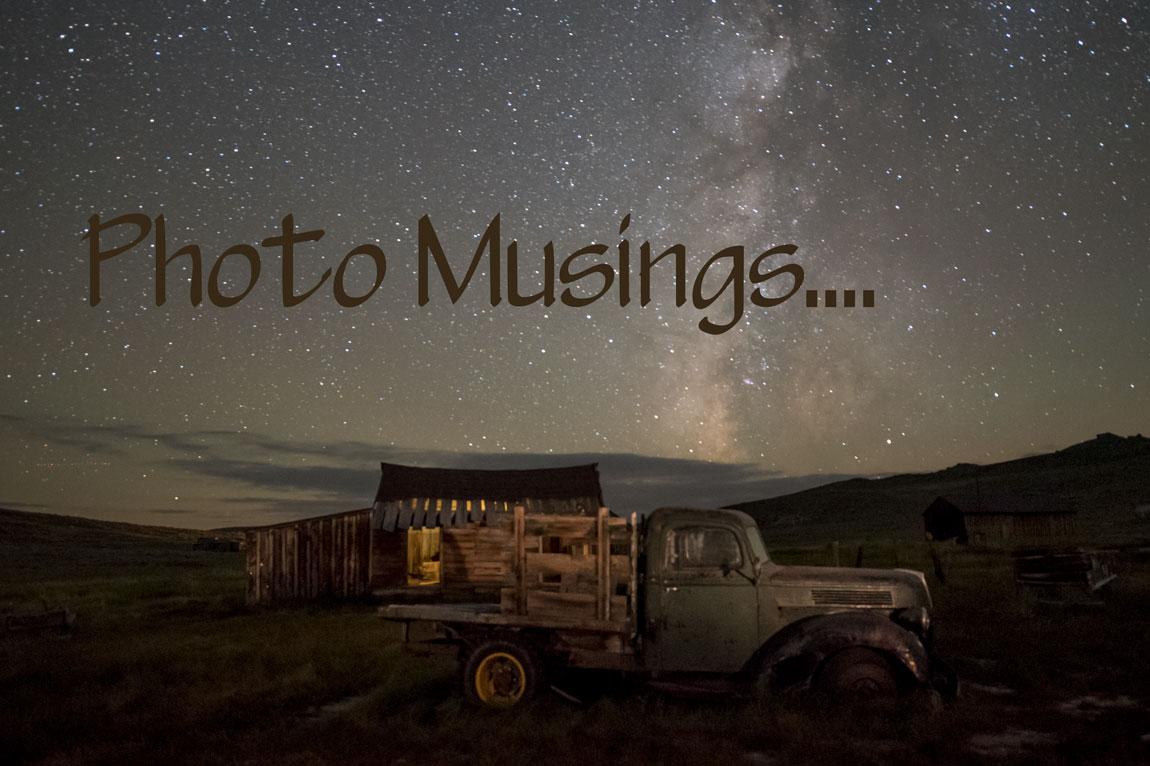 Photo Musings...