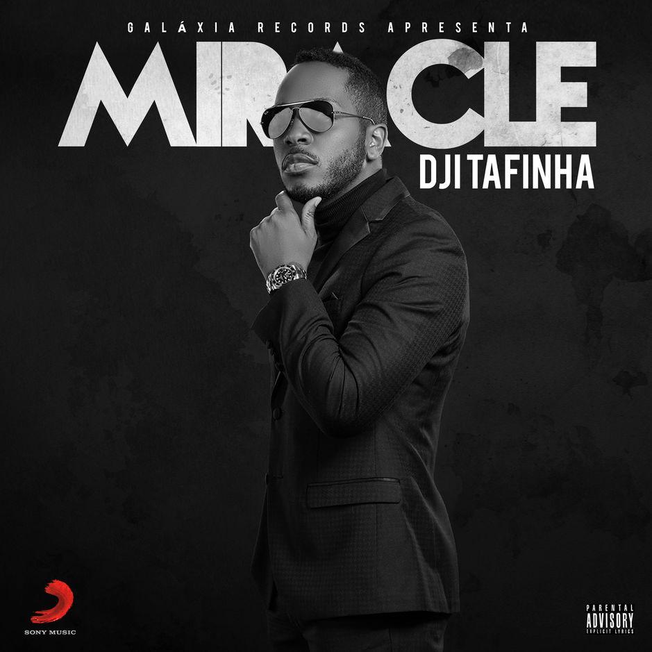 Dji Tafinha - Miracle (EP)