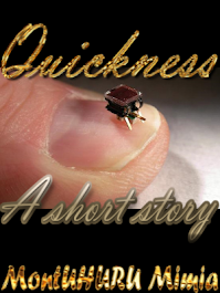Read my latest short story, 'Quickness'--click on the book cover below!