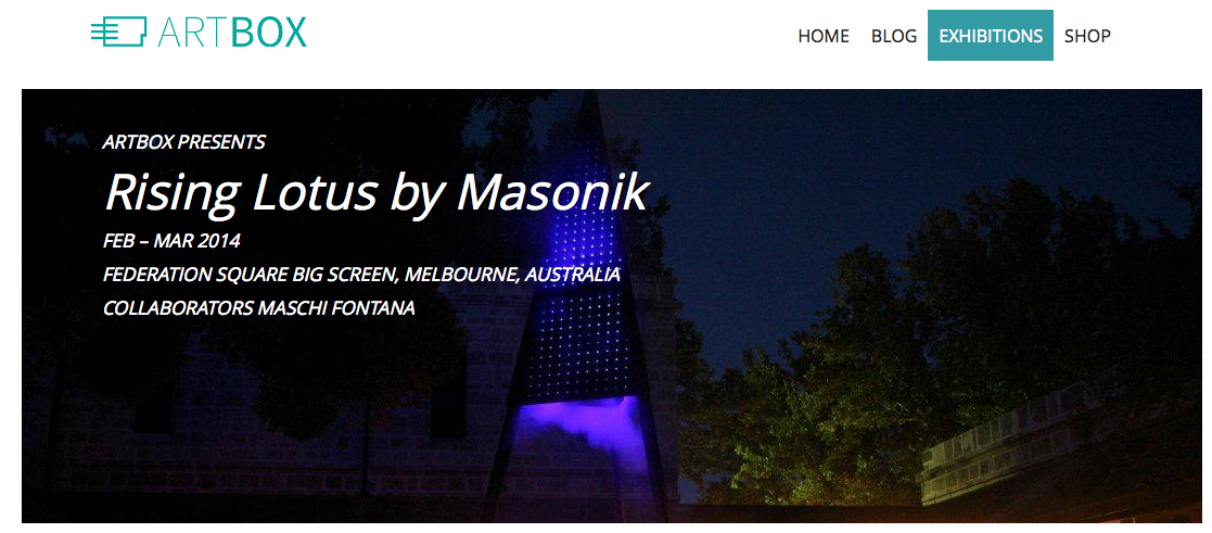 http://artbox.io/?page_id=1237 Masonik Rising Lotus - Federation Square Screening