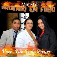 Download – CD Ministério Ardendo em Fogo - Você Não Pode Parar 2012