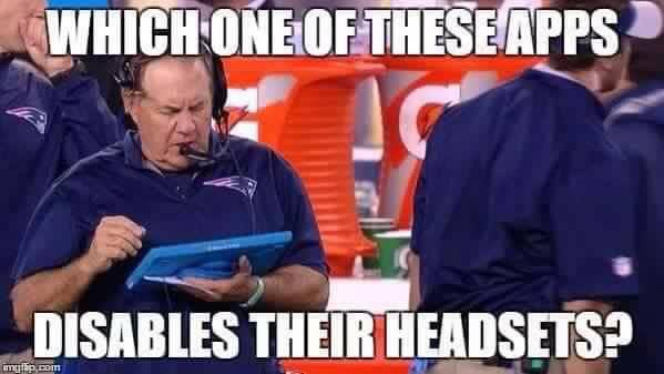 which one of these apps disables their headsets?.- #cheatriots, #billbilicheat, #BillBelichick, #headsets, #app,#patriots,