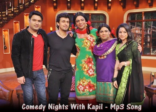 Comedy nights with kapil tv serial colors full mp3 song