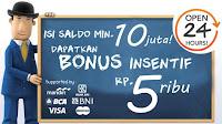 BONUS INSENTIF Rp 5.000,-