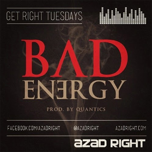 Azad Right - Bad Energy