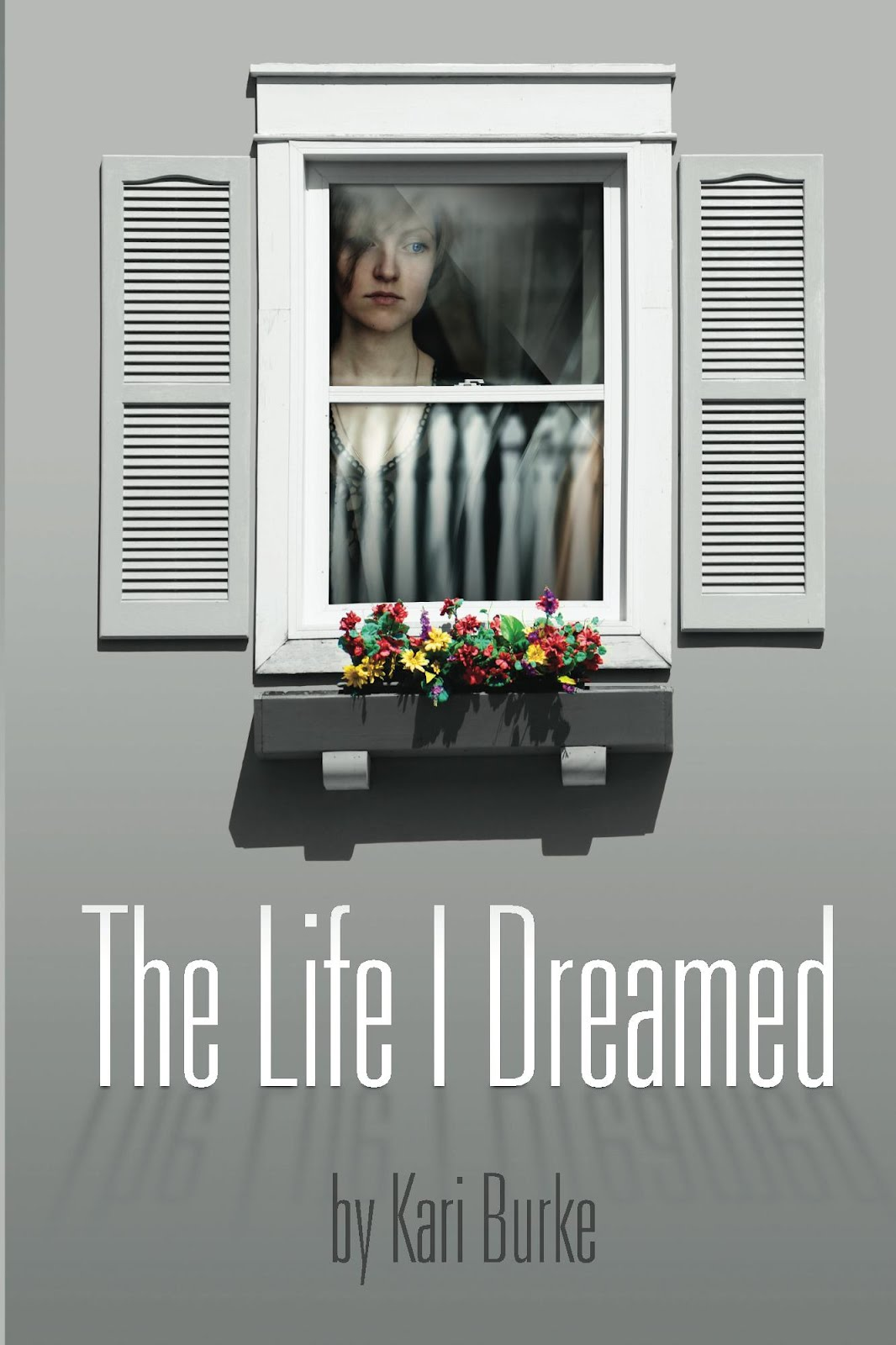 http://www.amazon.com/The-Life-Dreamed-Kari-Burke-ebook/dp/B008GNLLI8/ref=sr_1_1?ie=UTF8&qid=1392063223&sr=8-1&keywords=the+life+i+dreamed