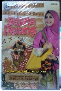 Buku : Sejuta Pelangi – Oki Setiana Dewi, penerbit mizania
