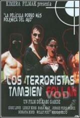 Ver Los Terroristas tambien Follan (2006) Gratis Online
