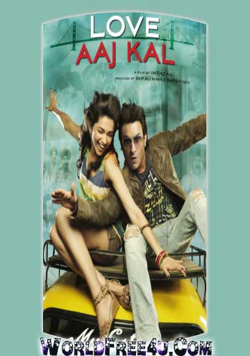 Poster Of Hindi Movie Love Aaj Kal (2009) Free Download Full New Hindi Movie Watch Online At worldfree4u.com