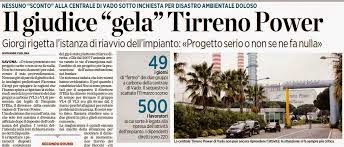 «TIRRENO POWER....... PRODUZIONE RIPARTE SE INTERVENTI ADEGUATI»